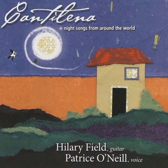 Cantilena (Hilary FIeld and Patrice O'Neill)